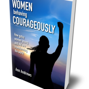 Women Behaving Courageously